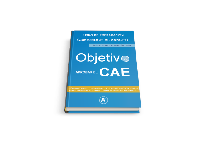 El ebook para Aprobar el CAE – Aprueba el Cambridge Advanced